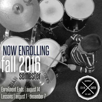 John Carter Drummer now enrolling FALL 2016