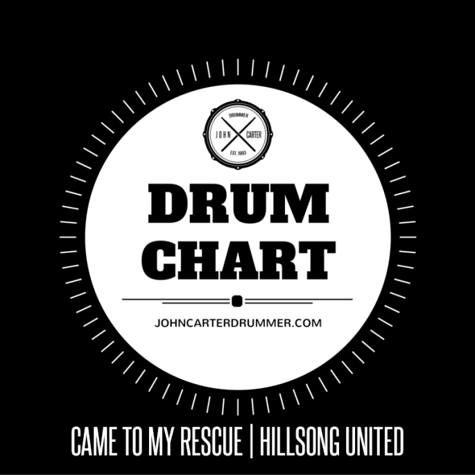 DRUM CHART - CAME TO MY RESCUE