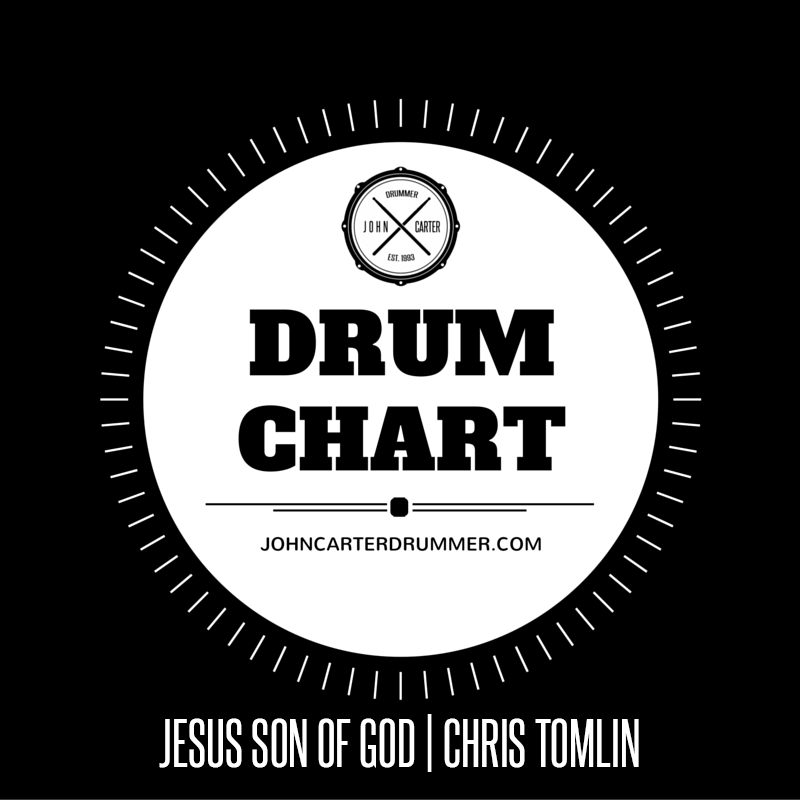 DRUM CHART - JESUS SON OF GOD