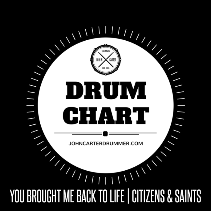 DRUM CHART - YOU BROUGHT ME BACK TO LIFE